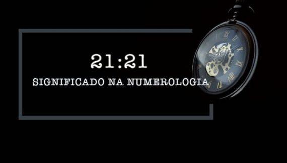 21:21: Significado nas Horas Iguais